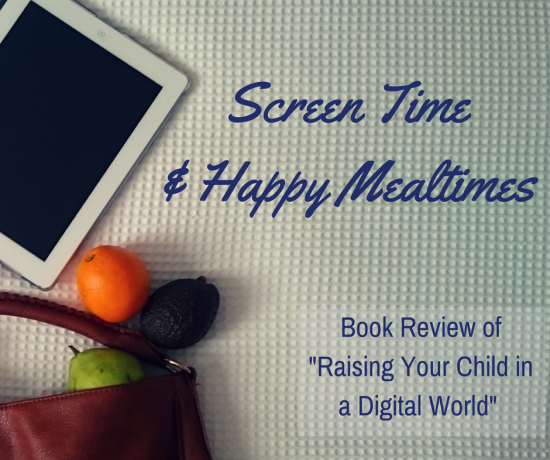 Book Review: Raising Your Child in a Digital World