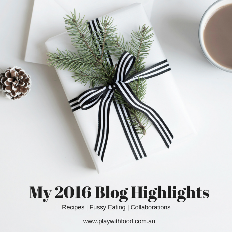 My 2016 Blog Highlights: Recipes, Fussy Eating and Collaborations