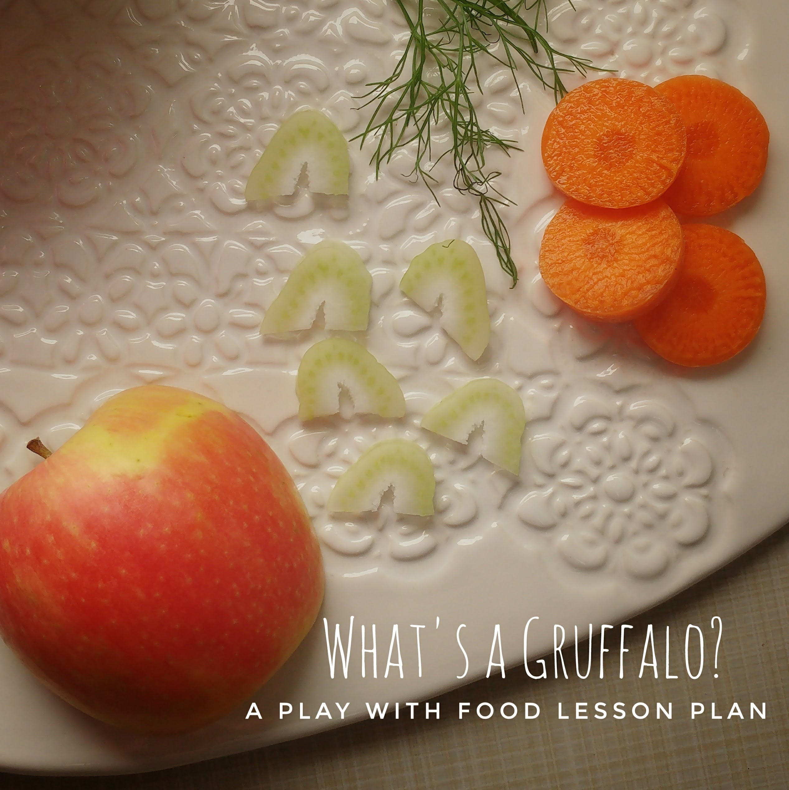What's A Gruffalo? {Food Play Routine to Help Picky Eaters}