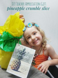 Pinapple Crumble Teacher Appreciation Gift and Recipe by Play with Food