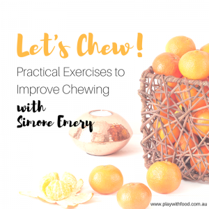 Let's Chew! Practical Exercises to Improve Chewing