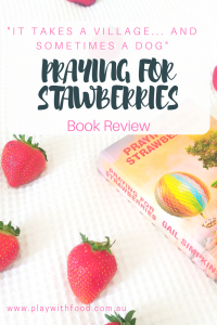 Praying For Strawberries book review by kids feeding specialist Simone Emery
