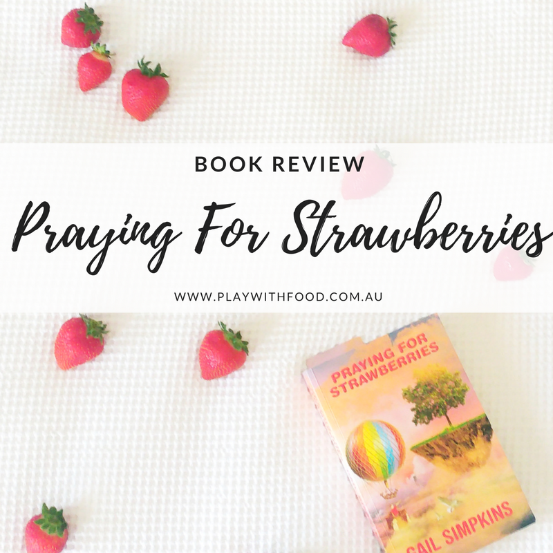Praying for Strawberries {Book Review & Giveaway}