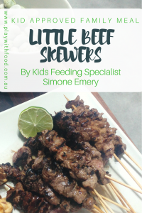 Little Beef Skewers for a Family Friendly Meal by Kids Feeding Specialist, Simone Emery | Play with Food