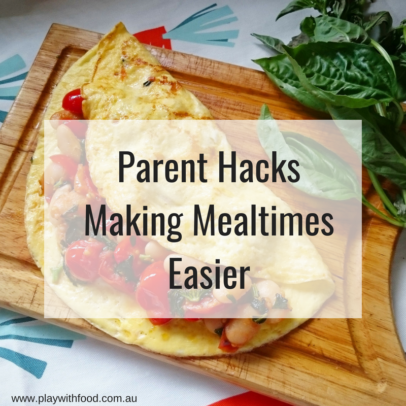 Parent Hacks Making Mealtimes Easier