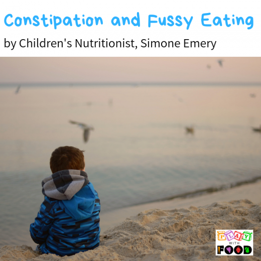 Constipation and Picky Eating - Reasons and Tips from Children's Nutritionist, Simone Emery | Play with Food