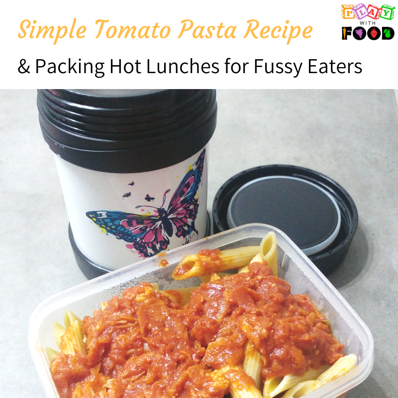 Elaine's Tomato Pasta and Hot Lunchbox Options for Fussy Kids