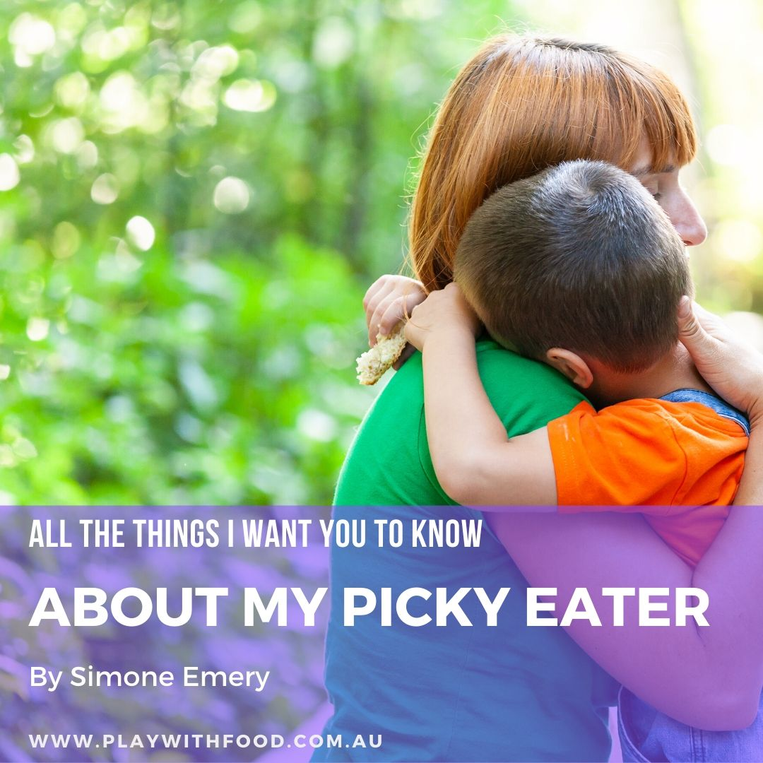 All the things I want you to know about my picky eater…